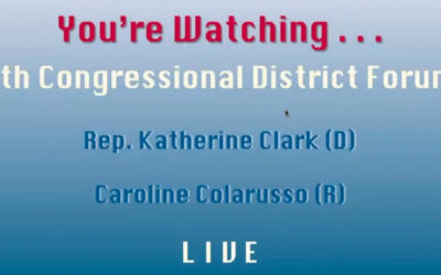 LIVE coverage of Katherine Clark (D) and Caroline Colarusso (R) in Candidate  for U.S. Representative Forum on Tuesday, October 13 at 7:30 pm