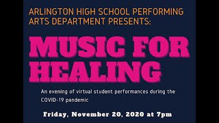 Music for Healing | Presented by AHS Performing Arts Department | November 20, 2020