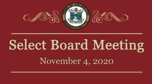 Select Board Meeting – November 4, 2020
