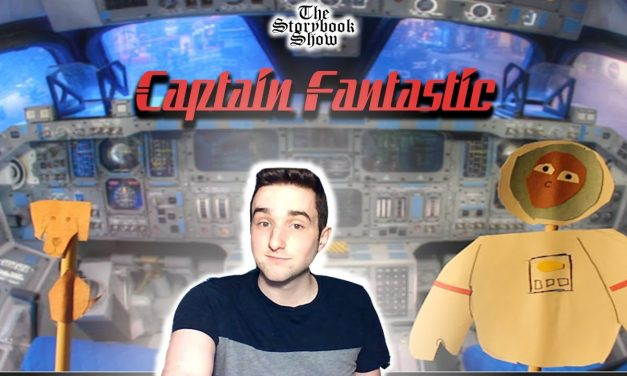 The Storybook Show Ep2 – Captain Fantastic