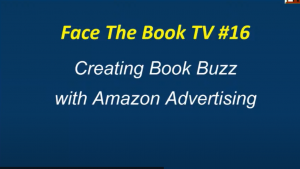 Face The Book TV #16: Amazon & Facebook Advertising