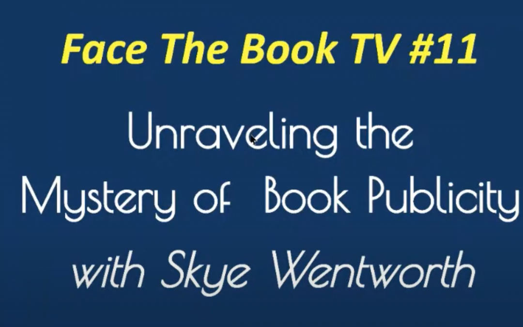 Face The Book TV #12: Unraveling the Mystery of Publicity