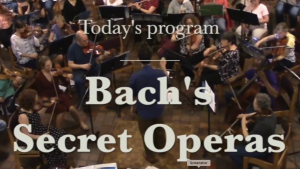 Music Gazing – Bach's Secret Operas
