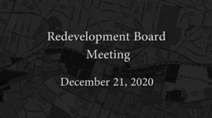Redevelopment Board Meeting – December 21, 2020