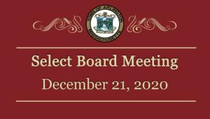 Select Board Meeting – December 21, 2020