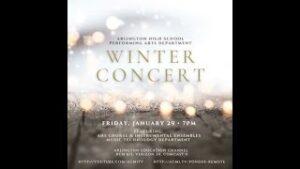 Arlington High School Performing Arts Department Winter Concert   January 29, 2021