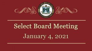 Select Board Meeting – January 4, 2021