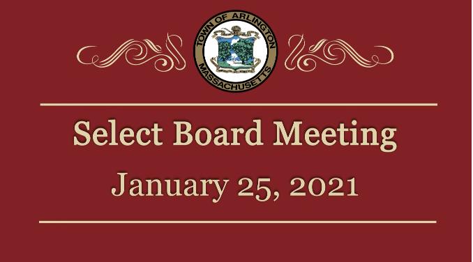 Select Board Meeting – January 25, 2021