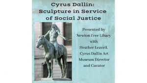Cyrus Dallin, Sculpture in Service of Social Justice (virtual)