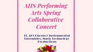 AHS Performing Arts Spring Collaborative Concert