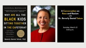 Robbins Library – A Conversation on Race and Racism with Dr. Beverly Daniel Tatum