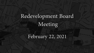 Redevelopment Board Meeting – February 22, 2021