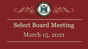 Select Board Meeting, March 15, 2021