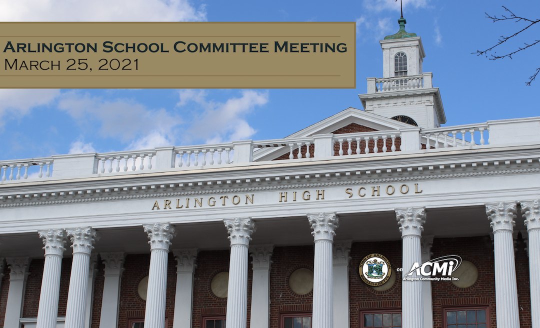 School Committee Meeting – March 25, 2021
