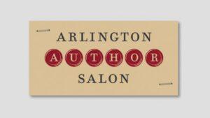 Arlington Author Salon – April 1, 2021