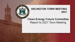 Clean Energy Future Committee: Report to 2021 Town Meeting