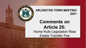 Comment on Warrant Article 25: sponsor Bill Hayner – Town Meeting 2021