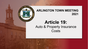 Warrant Article 19: Auto & Property Insurance Costs – Town Meeting 2021