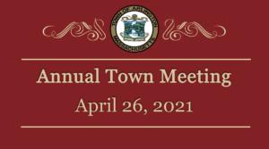 Town Meeting – April 26, 2021