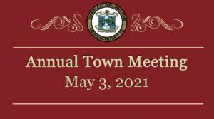 Town Meeting – May 3, 2021