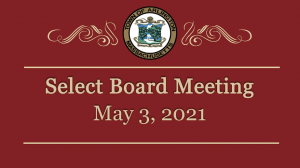 Select Board Meeting – May 3, 2021