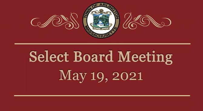 Select Board Meeting – May 19, 2021