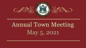 Town Meeting – May 5, 2021