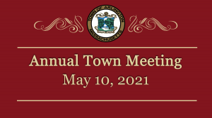 Town Meeting – May 10 2021