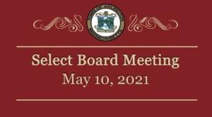 Select Board Meeting – May 10, 2021