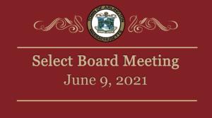 Select Board Meeting – June 9, 2021