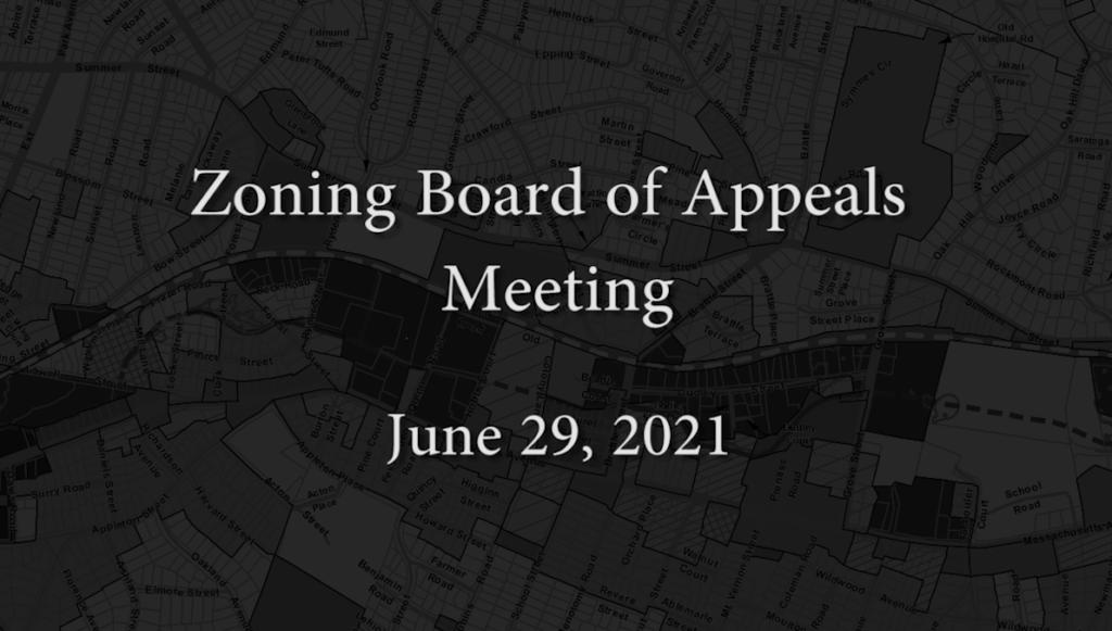 Zoning Board of Appeals – June 29, 2021