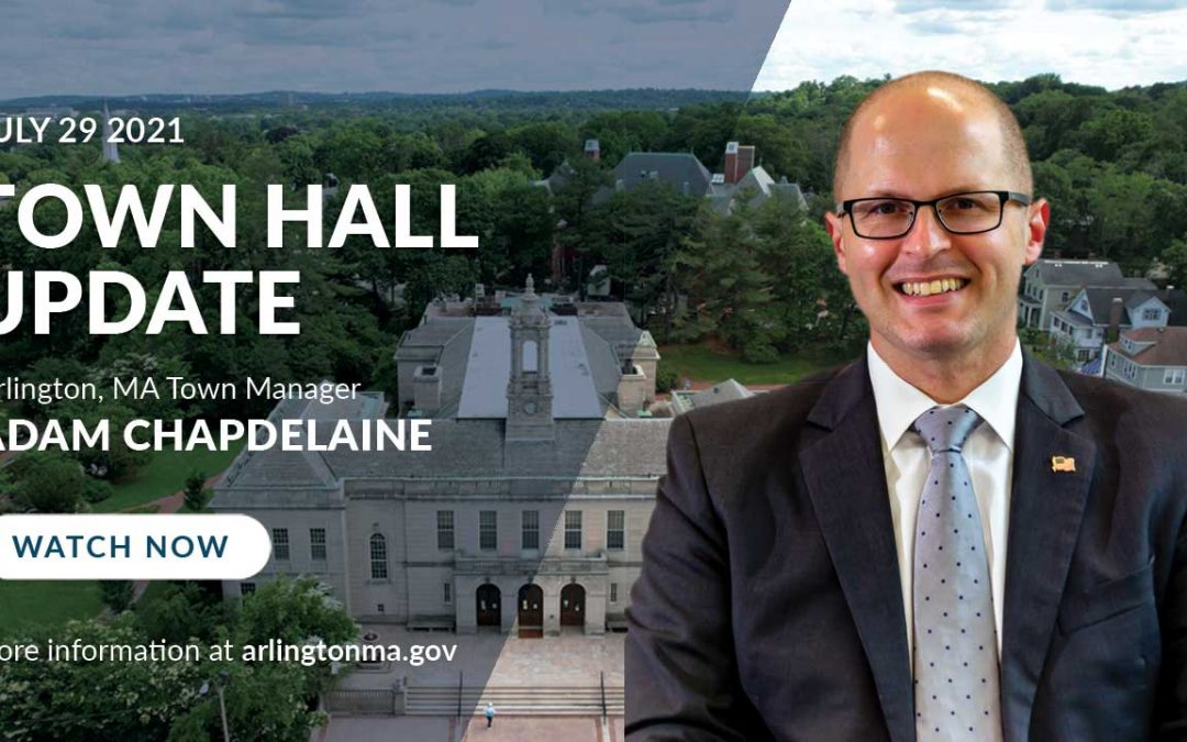 Town Hall Update   July 29, 2021