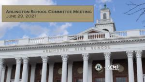 School Committee Meeting – June 29, 2021