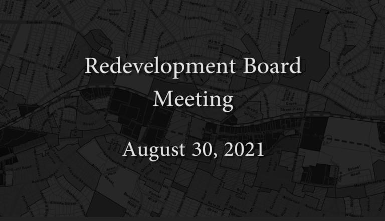 Redevelopment Board Meeting – August 30, 2021