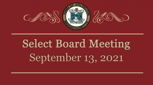 Select Board Meeting – September 13, 2021