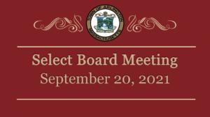 Select Board Meeting – September 20, 2021