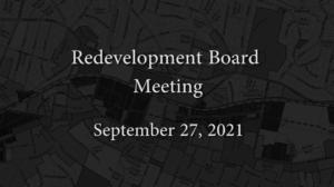 Redevelopment Board Meeting – September 27, 2021