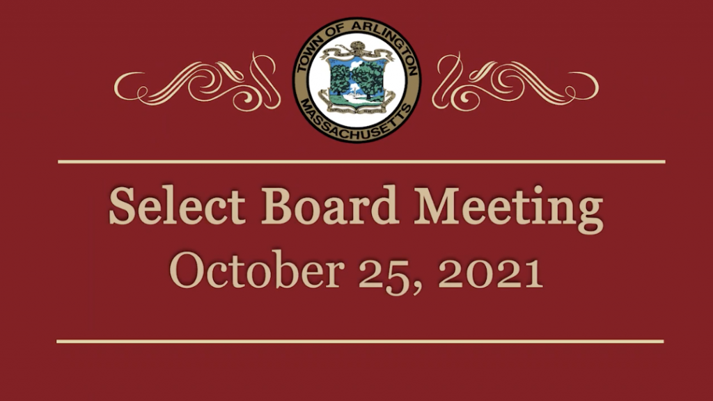 Select Board Meeting – October 25, 2021
